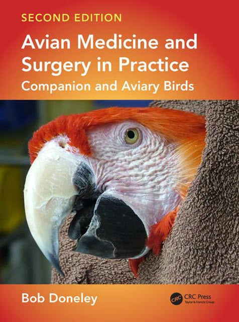 Avian Medicine and Surgery in Practice: Companion and Aviary Birds 2nd Edition