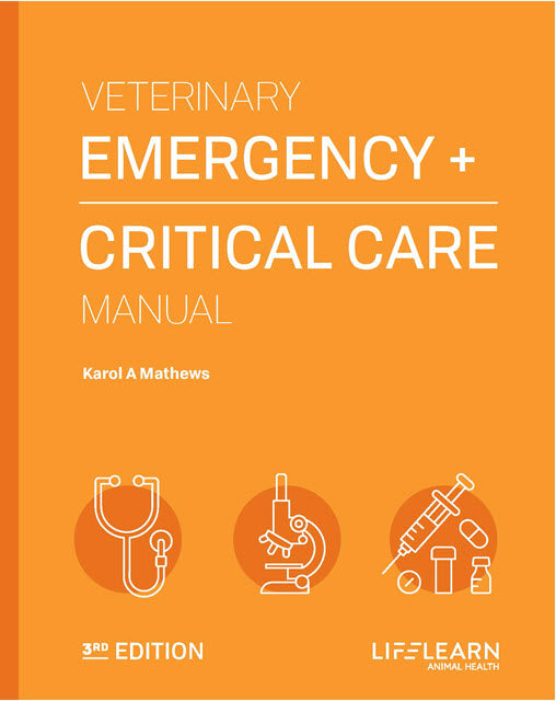 Veterinary Emergency Care and Critical Manual, 3rd Edition