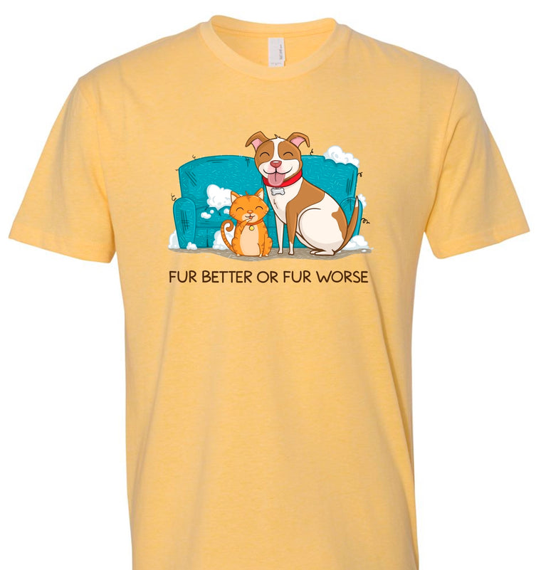 """Fur Better or Fur Worse"" Short Sleeve T-Shirt"