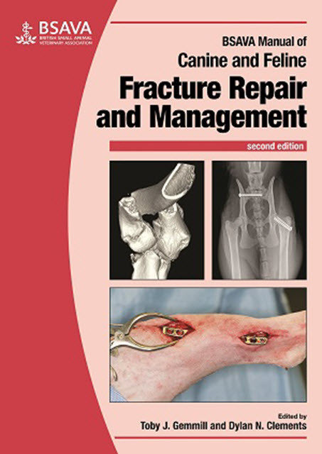 BSAVA Manual of Canine and Feline Fracture Repair and Management 2nd Edition