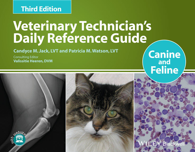 Veterinary Technician's Daily Reference Guide: Canine and Fe