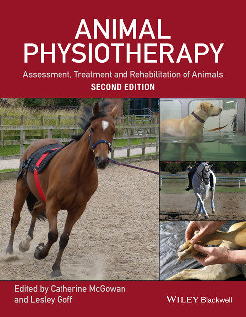 Animal Physiotherapy: Assessment, Treatment and Rehabilitation of Animals, 2nd Edition
