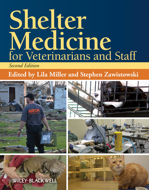 Shelter Medicine for Veterinarians and Staff, 2nd Edition