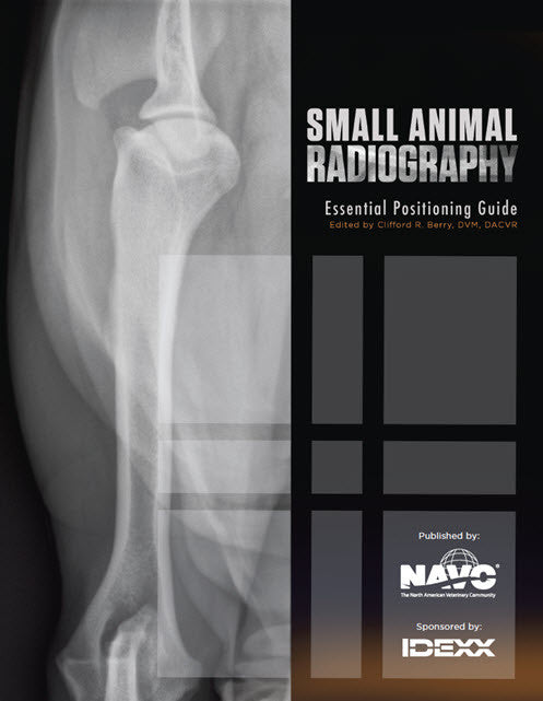 Small Animal Radiography: Essential Positioning Guide