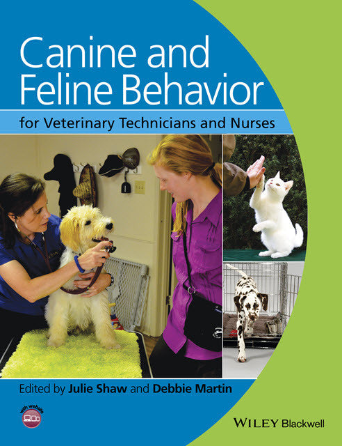 Canine and Feline Behavior for Veterinary Technicians and Nu