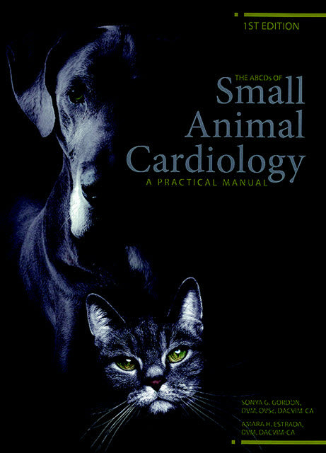 The ABCDs of Small Animal Cardiology: A Practical Manual