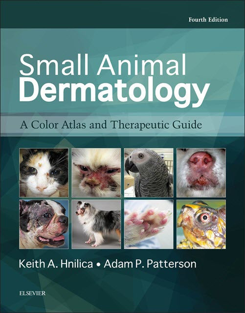 Small Animal Dermatology: A Color Atlas and Therapeutic Guide, 4th Edition