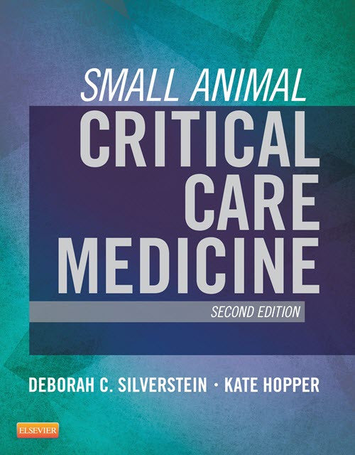 Small Animal Critical Care Medicine, 2nd Edition