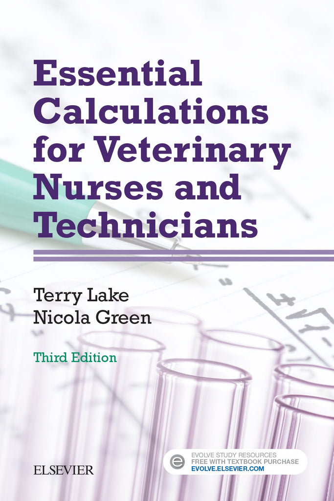 Essential Calculations for Veterinary Nurses and Technicians, 3rd Edition