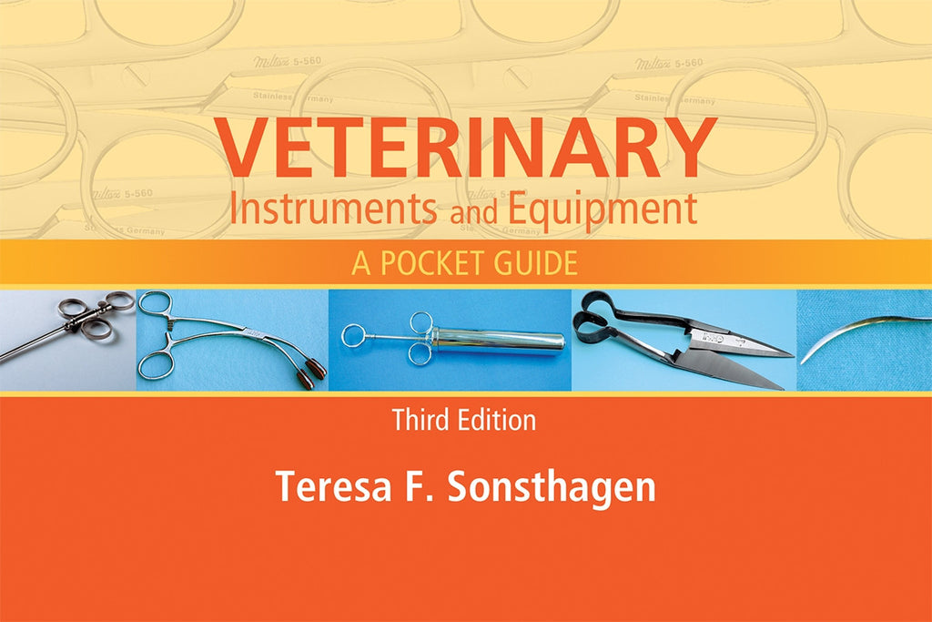 Veterinary Instruments and Equipment:  A Pocket Guide, 3rd Edition
