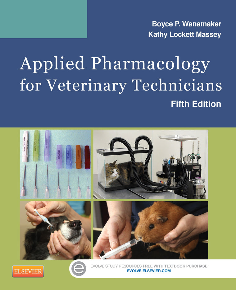 Applied Pharmacology for Veterinary Technicians, 5th Edition