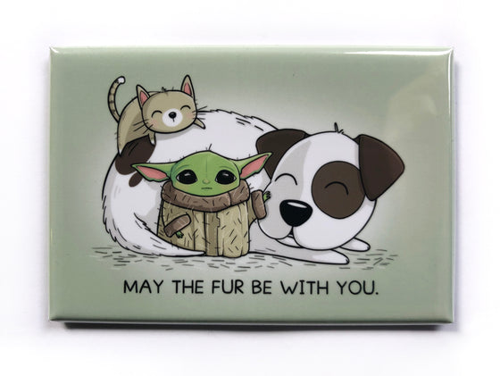 """May The Fur Be With You"" Magnet"