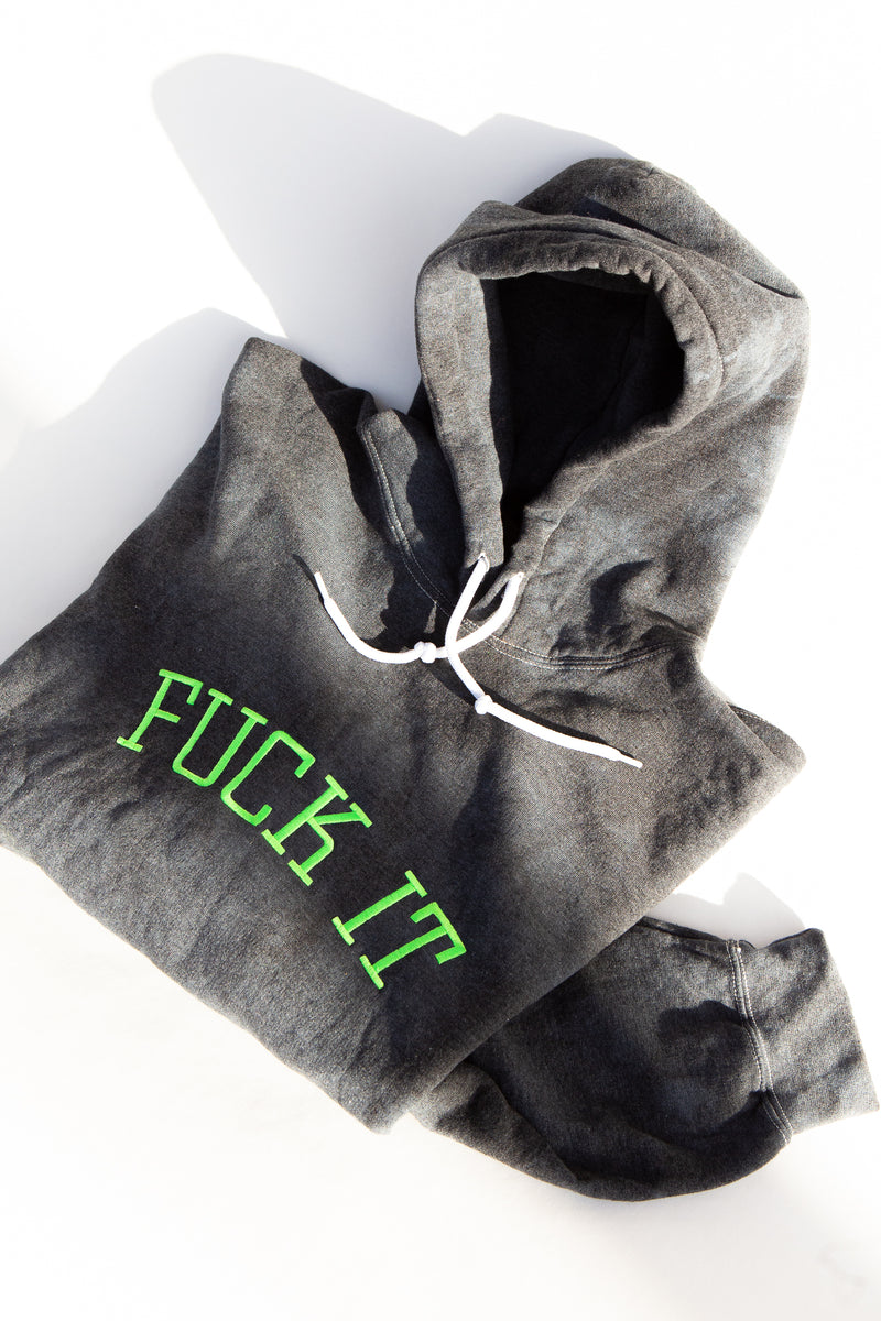 FUCK IT embroidered hoodie