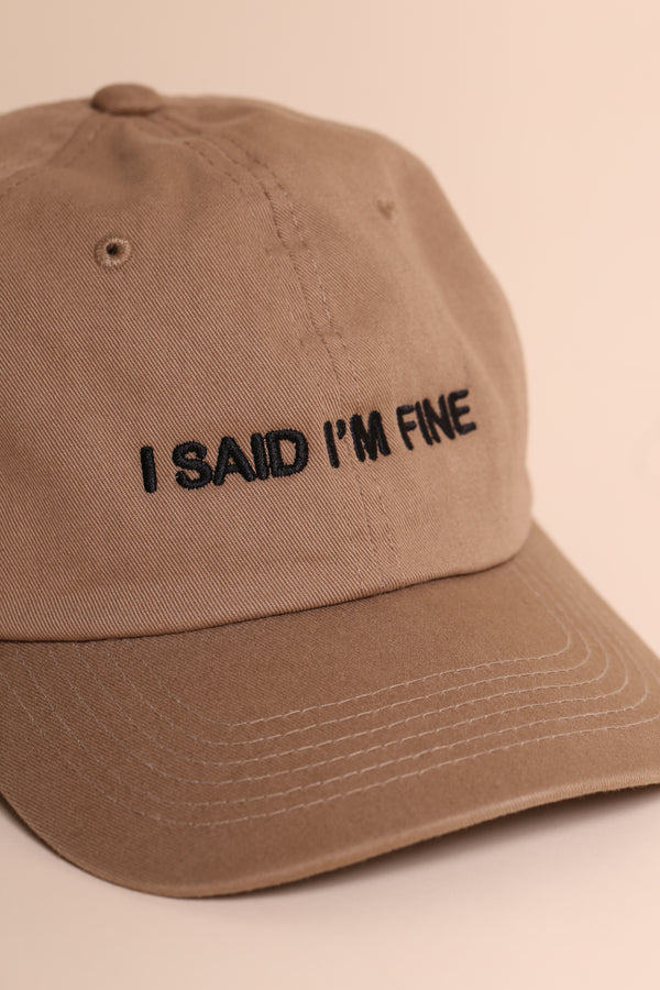 I SAID I'M FINE Dad Cap Khaki/Black