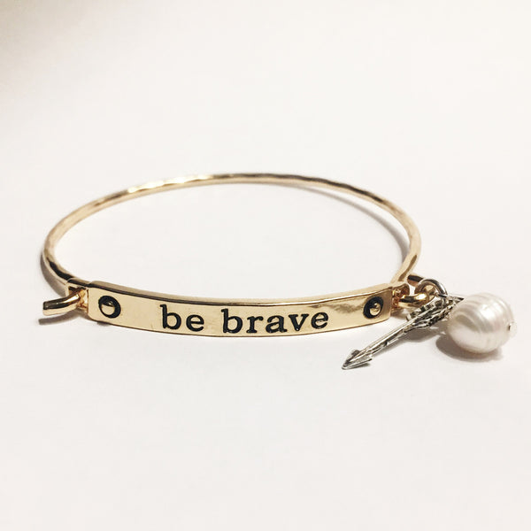 Be Brave - As You Wish Co.