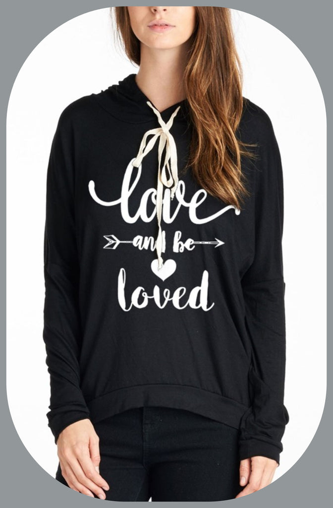 "Graphic ""Love and be Loved"" Hoodie tee"