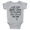 Twinkle Twinkle Little Star Do You Know How Loved You Are Onesie   awesomethreadz