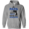 If Papa Can't Fix It Were All Screwed  [T-Shirt] awesomethreadz