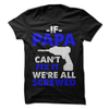 If Custom Cant Fix It We're All Screwed T-Shirt  [T-Shirt] awesomethreadz