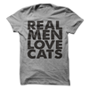 Real Men Love Cats T Shirt - awesomethreadz