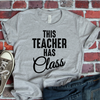 This Teacher Has Class Coffee Mug T Shirt - awesomethreadz