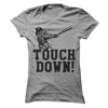 Touch Down T Shirt - awesomethreadz