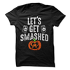 Let's Get Smashed  [T-Shirt] awesomethreadz
