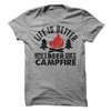Life Is Better With Beer And A Campfire T Shirt - awesomethreadz
