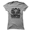 This Girl Loves Camping With Her Husband  [T-Shirt] awesomethreadz
