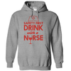 Safety First Drink With A Nurse  [T-Shirt] awesomethreadz
