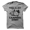 This Is My Camping Shirt T Shirt - awesomethreadz