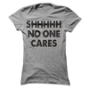 SHHHHHH No One Cares   awesomethreadz