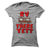 RV There Yet  [T-Shirt] awesomethreadz