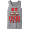 RV There Yet T Shirt - awesomethreadz