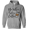 No Talkie Before Coffee   awesomethreadz