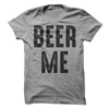 Beer Me T Shirt - awesomethreadz
