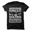 Weekend Forecast Golfing With A Chance Of Drinking   awesomethreadz