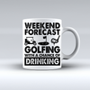 Weekend Forecast Golfing With A Chance Of Drinking Coffee Mug   awesomethreadz