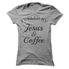 Fueled By Jesus & Coffee  [T-Shirt] awesomethreadz