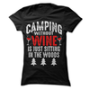 Camping WIthout Wine Is Just Sitting In The Woods  [T-Shirt] awesomethreadz