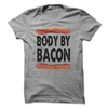 Body By Bacon  [T-Shirt] awesomethreadz