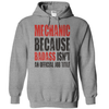 Mechanic Because Badass Isn't An Official Job Title  [T-Shirt] awesomethreadz