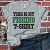 This Is My Fishing T-Shirt  [T-Shirt] awesomethreadz