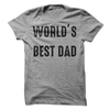 World's Best Dad T Shirt - awesomethreadz