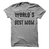 World's Best Mom  [T-Shirt] awesomethreadz