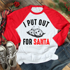 I Put Out For Santa  [T-Shirt] awesomethreadz