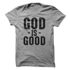 God Is Good  [T-Shirt] awesomethreadz