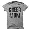 Cheer Mom T Shirt - awesomethreadz