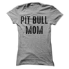 Pit Bull Mom  [T-Shirt] awesomethreadz
