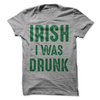 Irish I Was Drunk T Shirt - awesomethreadz